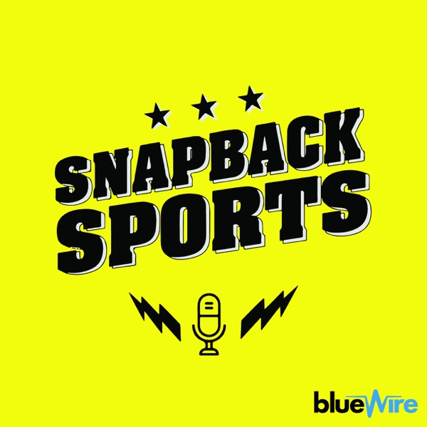 Snapback Sports: A Snapchat Sports Podcast