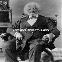 New Abolitionists Radio podcast