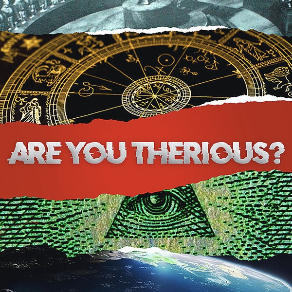 Are You Therious?