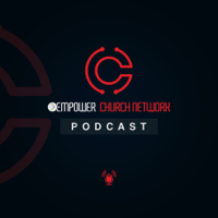 Empower Church Network Podcast podcast