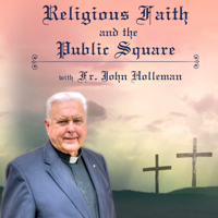 Religious Faith and the Public Square podcast