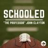 "SCHOOLED with ""The Professor"" John Clayton artwork"