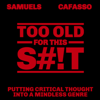 Too Old For This S#!t podcast