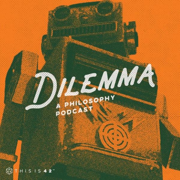Dilemma Podcast