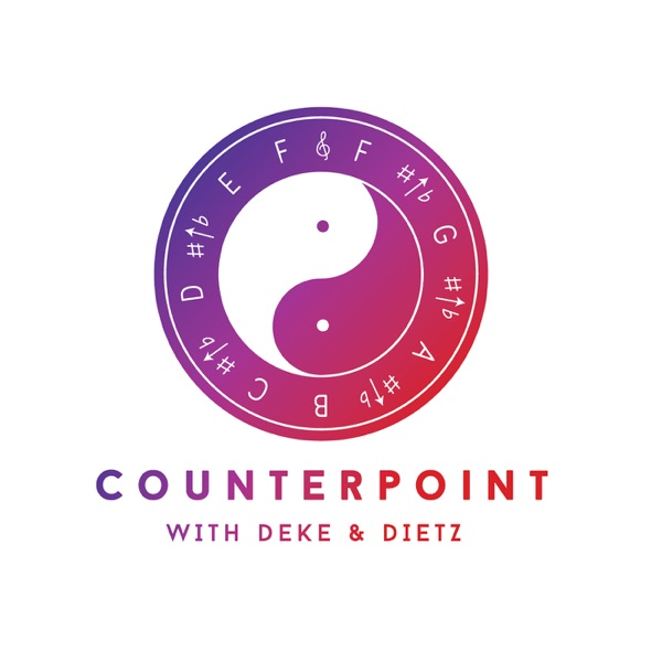 Counterpoint with Deke and Dietz