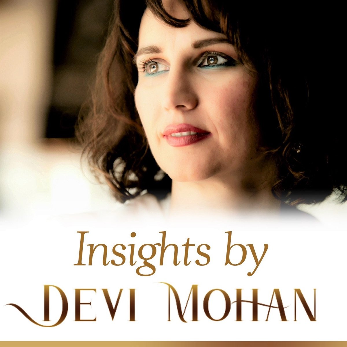 Insights by Devi Mohan