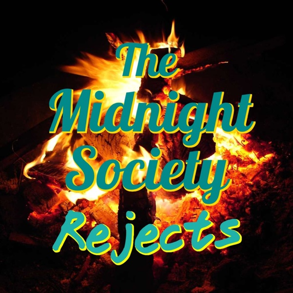 Midnight Society Rejects
