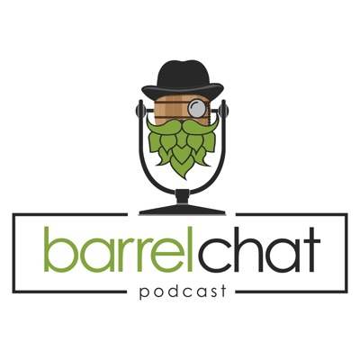 Barrel Chat Podcast:Barrel Chat Podcast