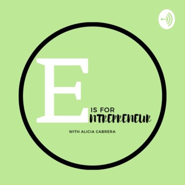 E is for Entrepreneur