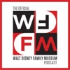 WD-FM: The Official Walt Disney Family Museum Podcast artwork