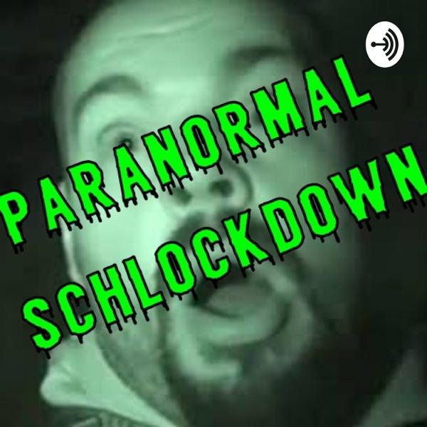 Paranormal Schlock-Down