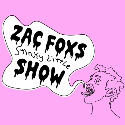 Zac Fox's Stinky Little Show