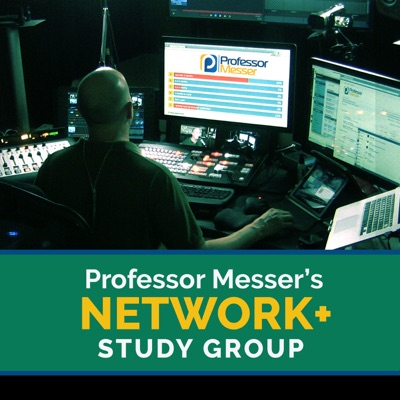 Professor Messer's Network+ Study Group:Professor Messer