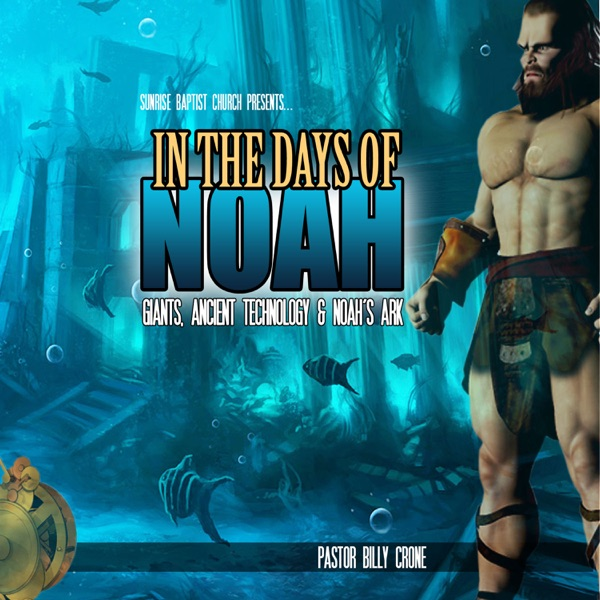 In the Days of Noah - Audio