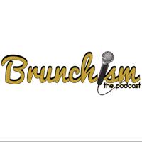 Brunchism podcast