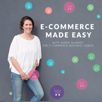 E-Commerce Made Easy With Sarah Quinney podcast