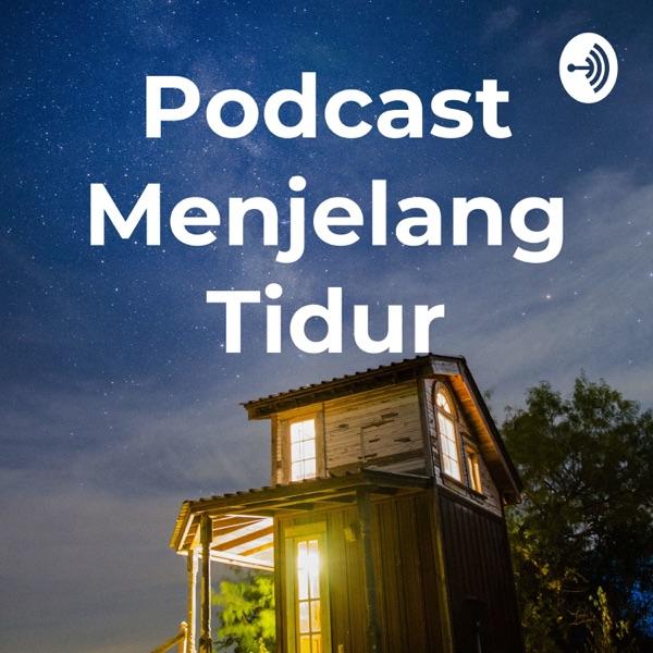 Podcast Menjelang Tidur
