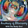 Journey of Discovery with The Body Owl artwork