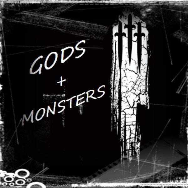 Gods & Monsters Podcast