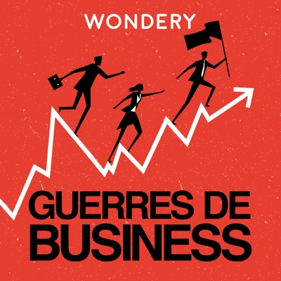 Guerres de Business:Wondery