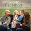 Happy Days Rested Nights artwork