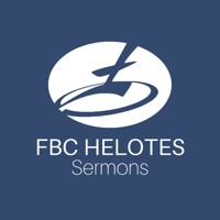 FBC Helotes Sermons podcast