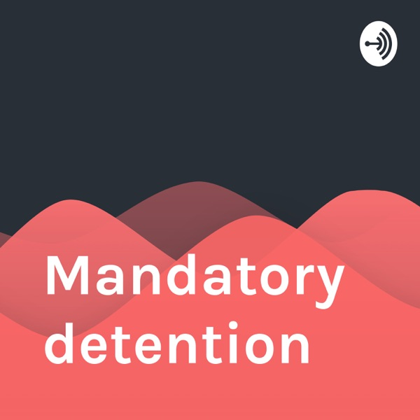 Mandatory detention