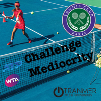 Challenge Mediocrity - The Paris Tennis Club Podcast podcast