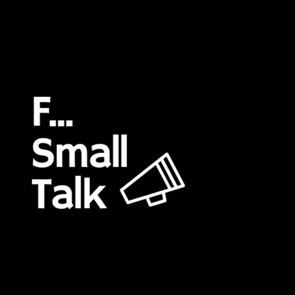 F Small Talk