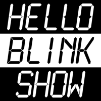 Hello Blink Show podcast