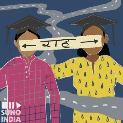 Raah – A Career Podcast:Suno India
