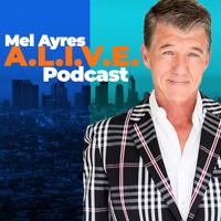 Mel Ayres A.L.I.V.E. Podcast podcast