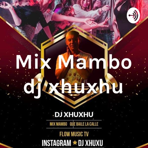 Mix Mambo dj xhuxhu
