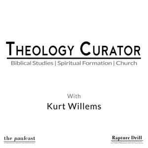 Theology Curator with Kurt Willems
