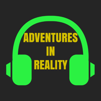 Adventures in Reality podcast