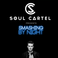 SOUL CARTEL presents Smashing by Night podcast
