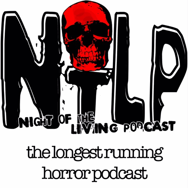 Night of the Living Podcast: Horror, Sci-Fi and Fantasy Film Discussion banner backdrop