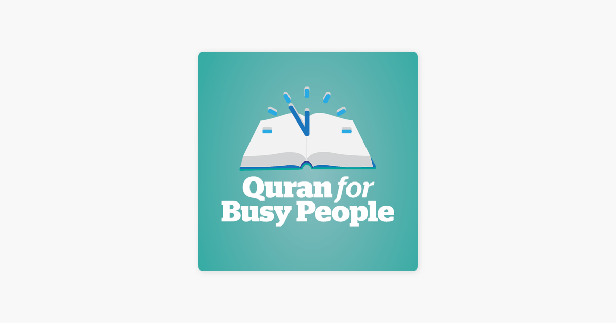 Quran For Busy People: Weekly insights into the simple