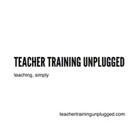 Teacher Training Unplugged Radio podcast