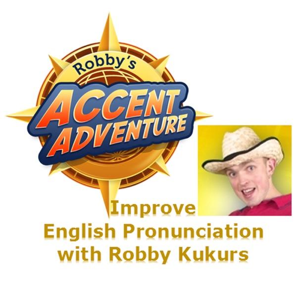 Accent Adventure Podcast: Improve English Pronunciation   Learn American English   Learn British English