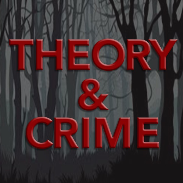 Theory and Crime