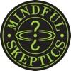Mindful Skeptics Podcast artwork