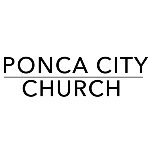 Ponca City Church Podcast