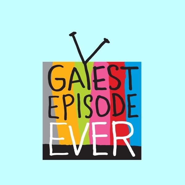 Gayest Episode Ever