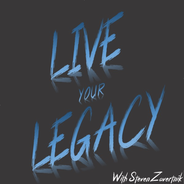 Live Your Legacy