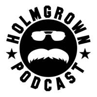 Holmgrown Podcast podcast