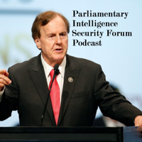 Parliamentary Intelligence-Security Forum Podcast podcast