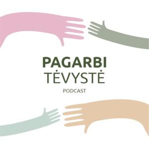 Pagarbi Tėvystė ®    Podcasts