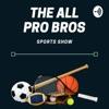 All Pro Bros Sports Show artwork