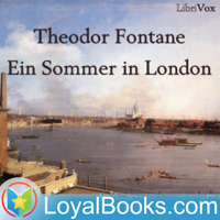 Ein Sommer in London by Theodor Fontane podcast